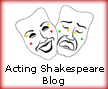 Acting Shakespeare Blog